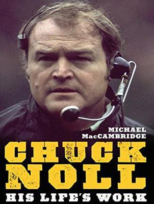 Chuck Noll: His Life's Work (CD-Audio)