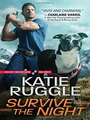 Survive the Night - Rocky Mountain K9 Unit 3 (CD-Audio)