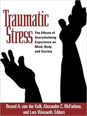 Traumatic Stress: The Effects of Overwhelming Experience on Mind, Body, and Society (CD-Audio)