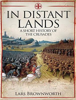 In Distant Lands: A Short History of the Crusades (CD-Audio)