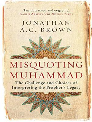 Misquoting Muhammad: The Challenge and Choices of Interpreting the Prophet's Legacy (CD-Audio)
