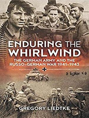 Enduring the Whirlwind: The German Army and the Russo-German War 1941-1943 (CD-Audio)