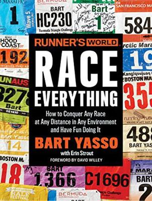 Runner's World Race Everything: How to Conquer Any Race at Any Distance in Any Environment and Have Fun Doing It (CD-Audio)