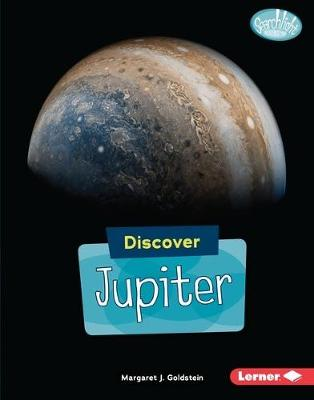 Discover Jupiter - Searchlight Books  (TM) - Discover Planets (Paperback)