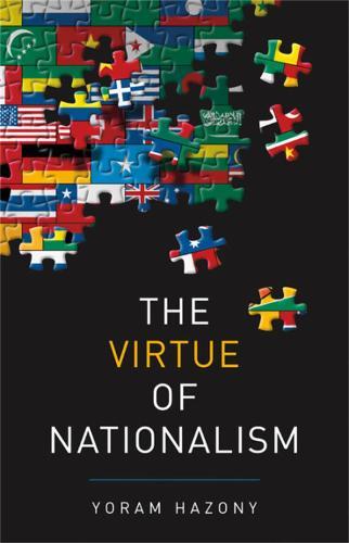 The Virtue of Nationalism (Hardback)