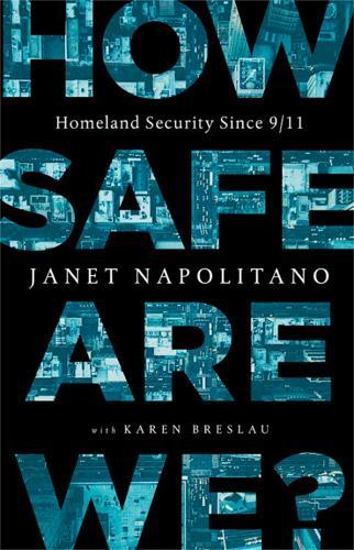 How Safe Are We?: Homeland Security Since 9 11 (Hardback)