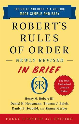 Robert's Rules of Order Newly Revised In Brief, 3rd edition (Paperback)