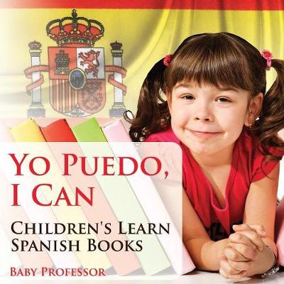 Yo Puedo, I Can Children's Learn Spanish Books (Paperback)