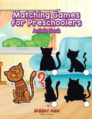 Matching Games for Preschoolers Activity Book (Paperback)