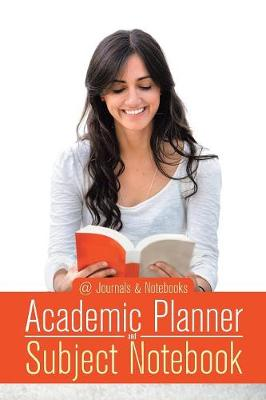 Academic Planner and Subject Notebook (Paperback)