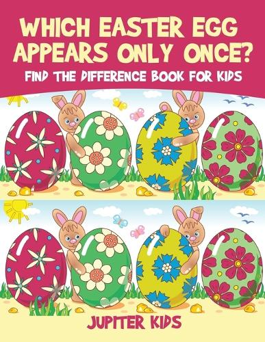 Which Easter Egg Appears Only Once? Find the Difference Book for Kids (Paperback)