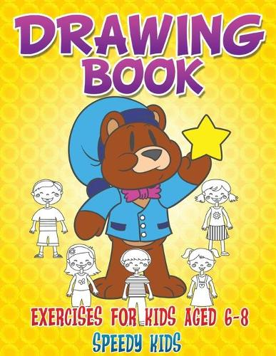 Drawing Book Exercises for Kids Aged 6-8 (Paperback)