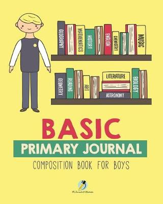 Basic Primary Journal Composition Book for Boys (Paperback)