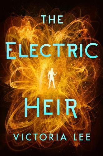 The Electric Heir - Feverwake 2 (Paperback)