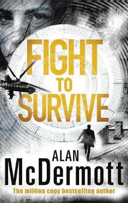 Fight To Survive - An Eva Driscoll Thriller 3 (Paperback)