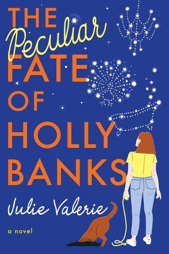 The Peculiar Fate of Holly Banks: A Novel - Village of Primm 2 (Paperback)
