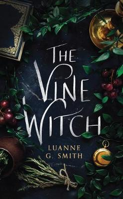The Vine Witch - The Vine Witch 1 (Paperback)