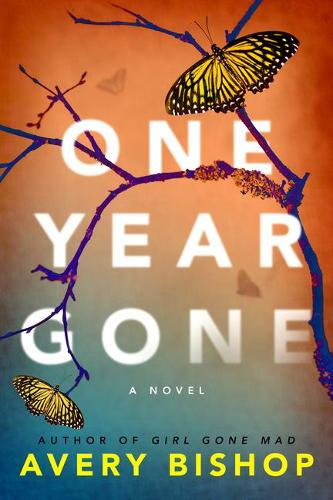 One Year Gone: A Novel (Paperback)