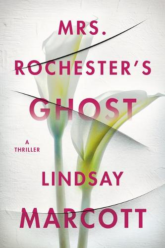 Mrs. Rochester's Ghost: A Thriller (Paperback)