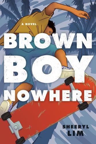 Brown Boy Nowhere: A Novel (Paperback)