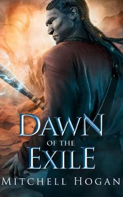 Dawn of the Exile - The Infernal Guardian 2 (Paperback)