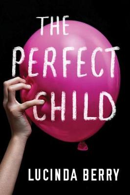 The Perfect Child (Hardback)