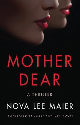 Mother Dear: A Thriller (Paperback)