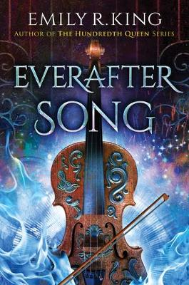 Everafter Song - The Evermore Chronicles 3 (Paperback)
