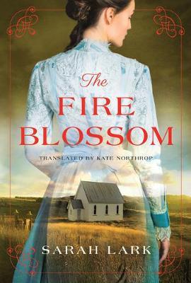 The Fire Blossom - The Fire Blossom Saga 1 (Paperback)