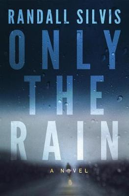 Only the Rain (Paperback)