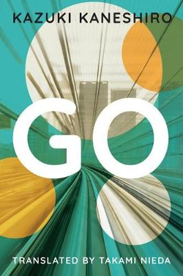 Go: A Coming of Age Novel (Paperback)