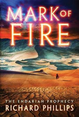 Mark of Fire - The Endarian Prophecy 1 (Paperback)