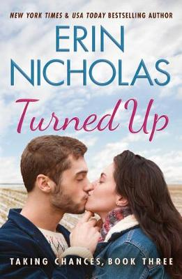 Turned Up - Taking Chances 3 (Paperback)