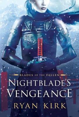 Nightblade's Vengeance - Blades of the Fallen 1 (Paperback)
