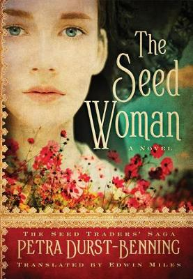 The Seed Woman - The Seed Traders' Saga 1 (Paperback)