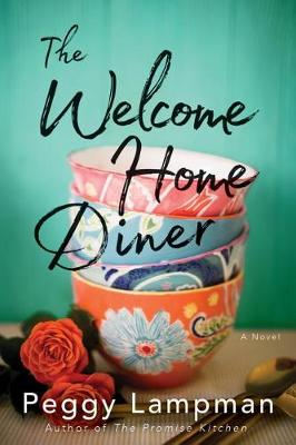 The Welcome Home Diner: A Novel (Paperback)