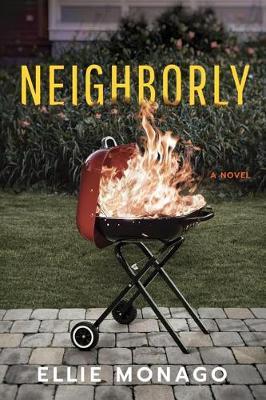 Neighborly: A Novel (Paperback)