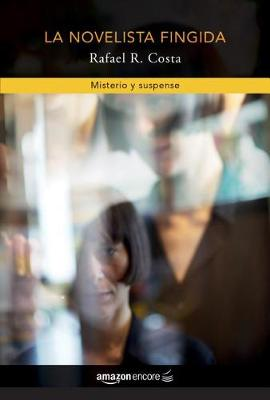 La novelista fingida (Paperback)