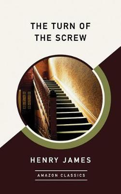 The Turn of the Screw (AmazonClassics Edition) (Paperback)