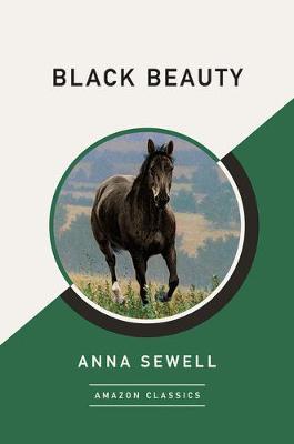 Black Beauty (AmazonClassics Edition) (Paperback)