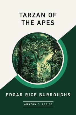 Tarzan of the Apes (AmazonClassics Edition) (Paperback)