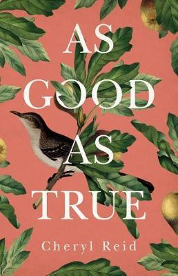 As Good as True (Paperback)