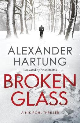 Broken Glass - A Nik Pohl Thriller 1 (Paperback)