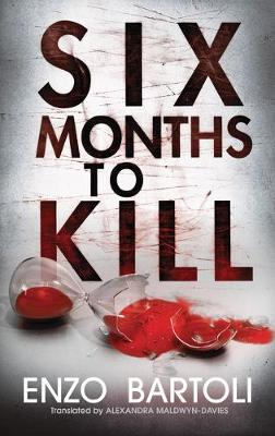 Six Months to Kill (Paperback)