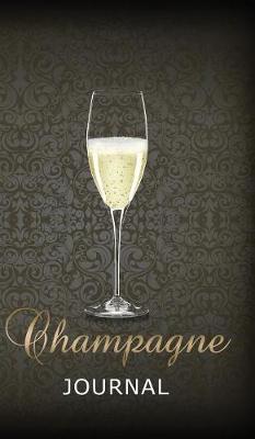 Champagne Journal (Hardback)