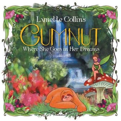 Gumnut: Where She Goes in Her Dreams (Paperback)