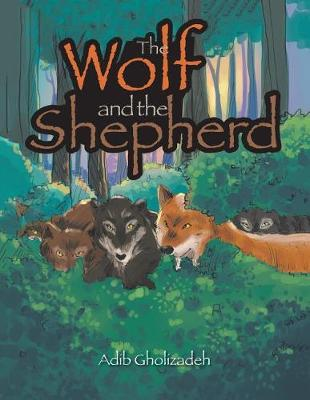 The Wolf and the Shepherd (Paperback)