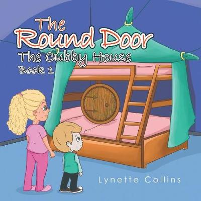 The Round Door: The Cubby House (Paperback)