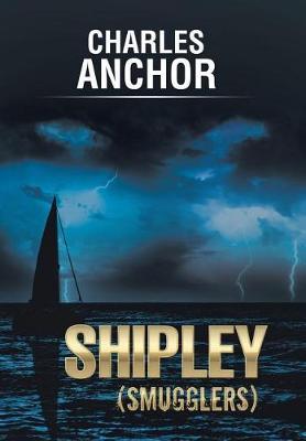 Shipley (Smugglers) (Hardback)