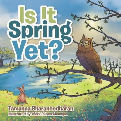 Is It Spring Yet? (Paperback)